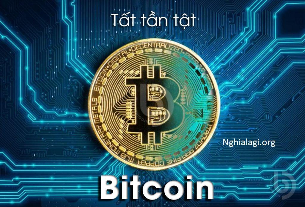 Bitcoin là gì ? Giải thích dễ hiểu nhất về đồng Bitcoin - Nghialagi.org