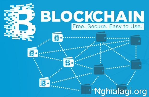 Blockchain là gì? Blockchain hoạt động như thế nào? Ưu, nhược điểm của blockchain? - Nghialagi.org