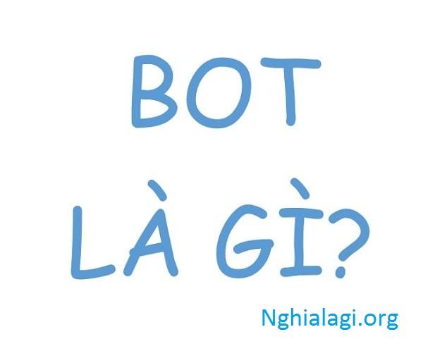Khái niệm và nội dung của hợp đồng đầu tư BOT - Nghialagi.org