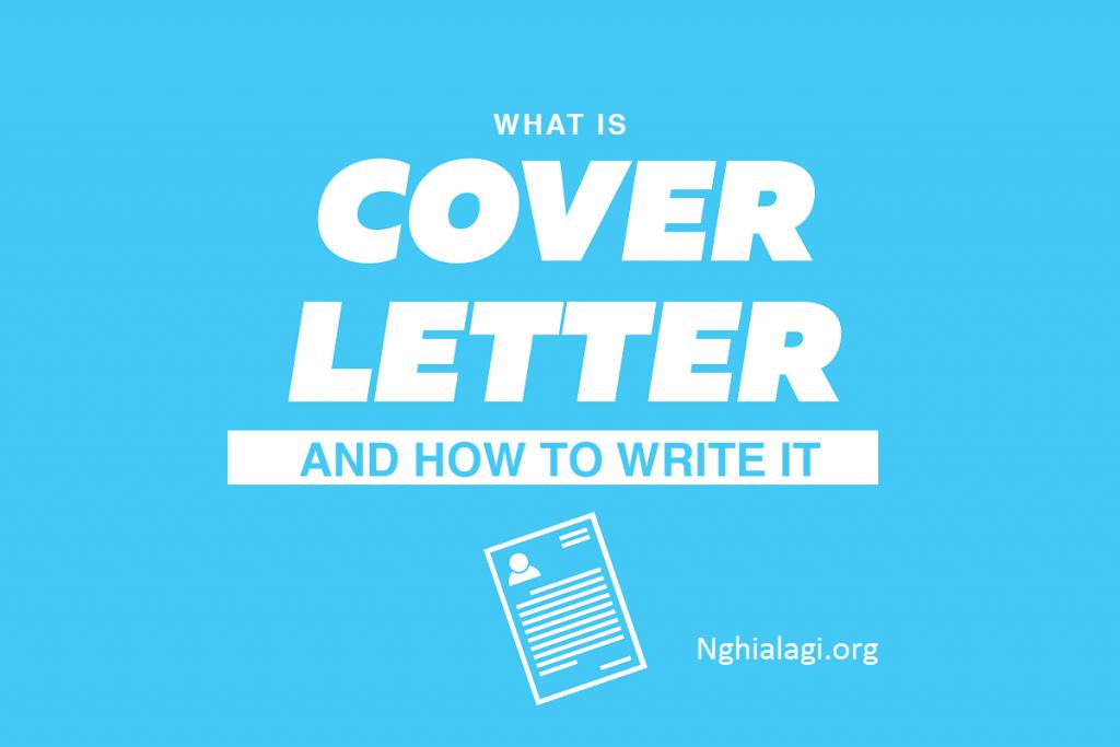 Cover Letter là gì? Cách viết Cover Letter hoàn hảo nhất - Nghialagi.org