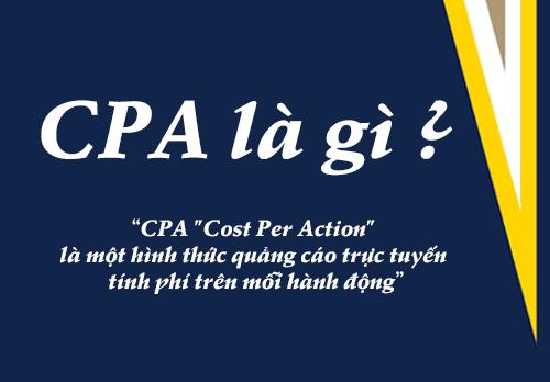 CPA là gì? Phân biệt các thuật ngữ CPA, CPM, CPC - Nghialagi.org