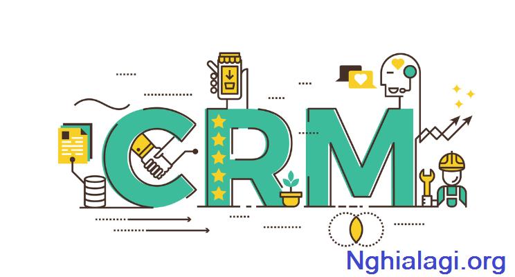 CRM là gì? – Tổng quan về Customer Relationship Management