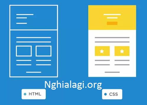 CSS là gì? - Nghialagi.org