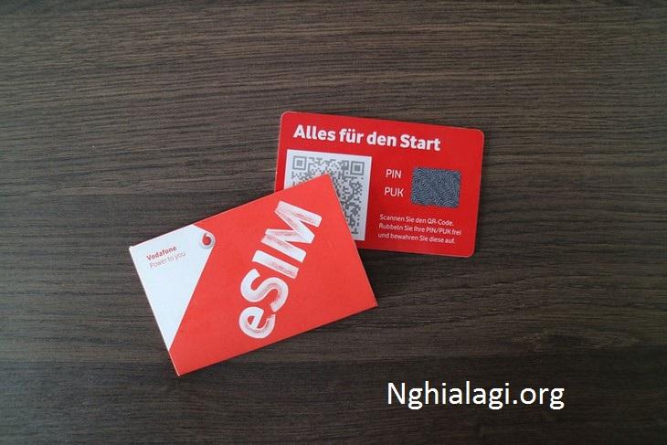 eSIM là gì? So sánh eSIM và nano SIM có gì khác nhau? - Nghialagi.org