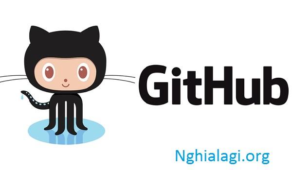 GitHub là gì? 3 Lợi Ích GitHub Mang Lại Cho Developer - Nghialagi.org