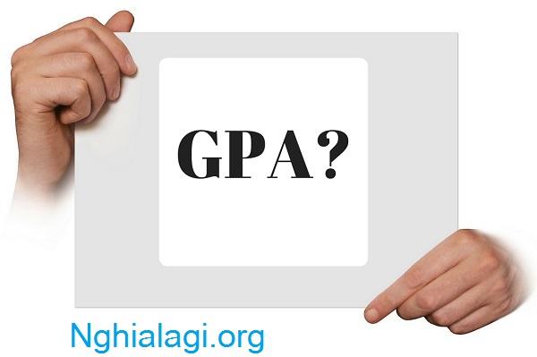 GPA là gì? Làm cách nào để du học với GPA không cao? - Nghialagi.org