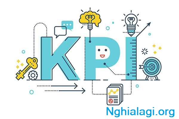 KPI - Key Performance Indicator - Công cụ đánh giá công việc