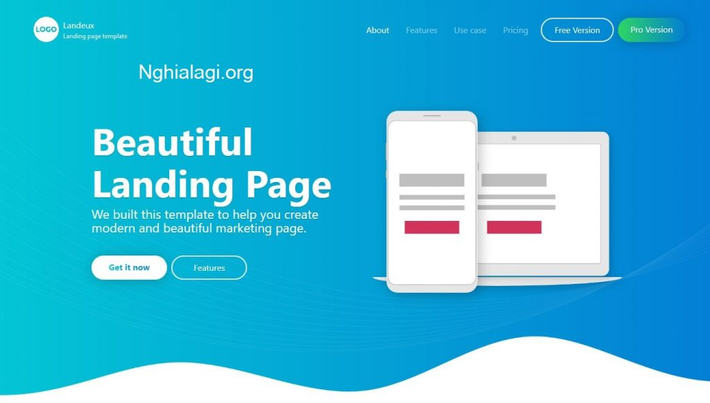 Landing Page là gì? Tại sao bạn cần sử dụng Landing Page? - Nghialagi.org