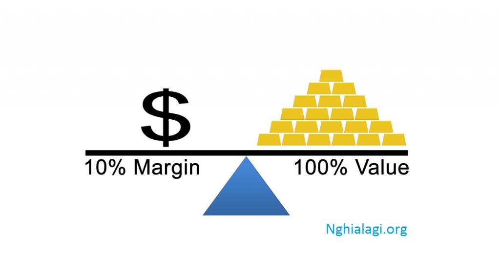 Margin là gì? Những điều dân chơi chứng khoán cần biết về Margin - Nghialagi.org