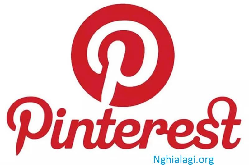 Pinterest là gì? Cách cài đặt Pinterest - Nghialagi.org