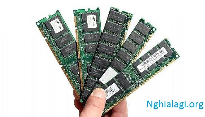 RAM là gì? Bộ nhớ ram dùng để làm gì? - Nghialagi.org