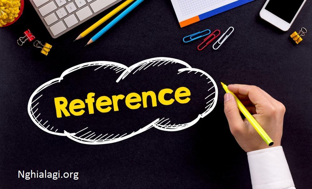 REFERENCE | Định nghĩa trong Từ điển tiếng Anh Cambridge - Nghialagi.org