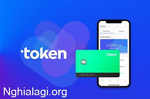 Token là gì và cơ chế hoạt động của Token như thế nào? - Nghialagi.org