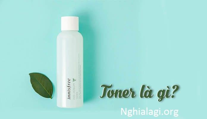 Toner là gì? Tại sao toner quan trọng trong quy trình dưỡng da? - Nghialagi.org