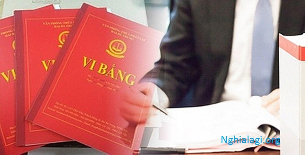 Công chứng vi bằng là gì ? Có nên mua nhà vi bằng không ? - Nghialagi.org