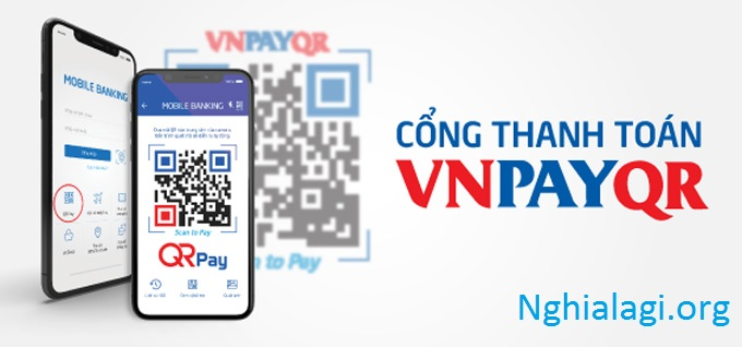 Hướng dẫn mua hàng thanh toán bằng VNPAYQR tiện lợi - Nghialagi.org