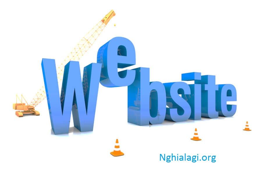 Website Là Gì? | Khái Niệm Website Đầy Đủ Nhất - Nghialagi.org