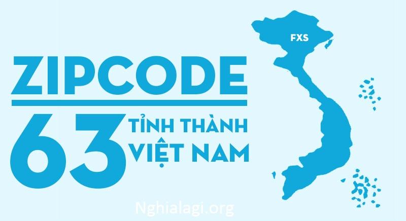 Mã bưu chính Việt Nam mới nhất - Nghialagi.org