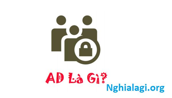ad là gì? Từ viết tắt này sử dụng khi nào và ở đâu - Nghialagi.org