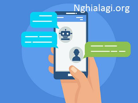 Tất cả những gì bạn cần biết về chatbot - Nghialagi.org