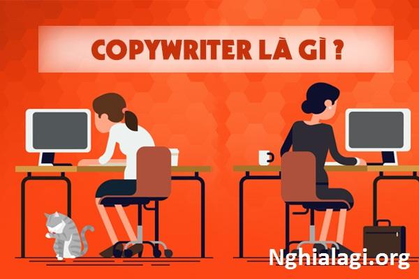 Copywriting là gì? Những điều cần biết để trở thành copywriter chuyên nghiệp - Nghialagi.org