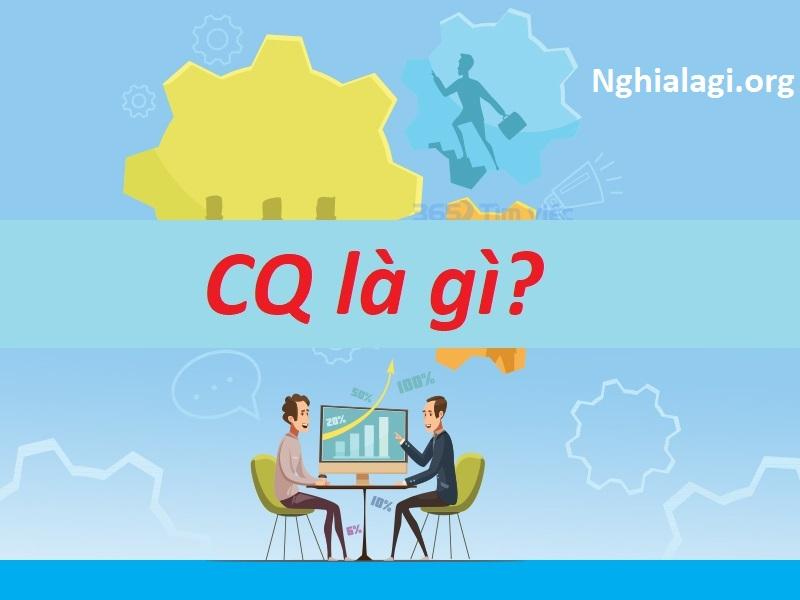 CQ là gì trong xuất nhập khẩu hàng hóa? - Nghialagi.org