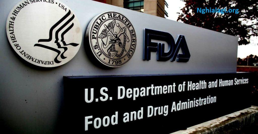 FDA là gì? Chứng nhận FDA là gì? FDA hay USFDA? - Nghialagi.org