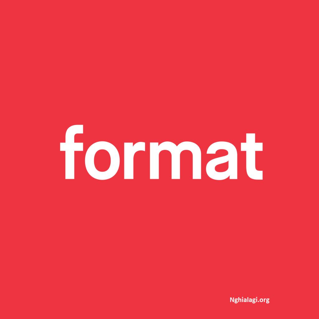 Format ổ cứng là gì? Cách Format ổ cứng chứa hệ điều hành - Nghialagi.org