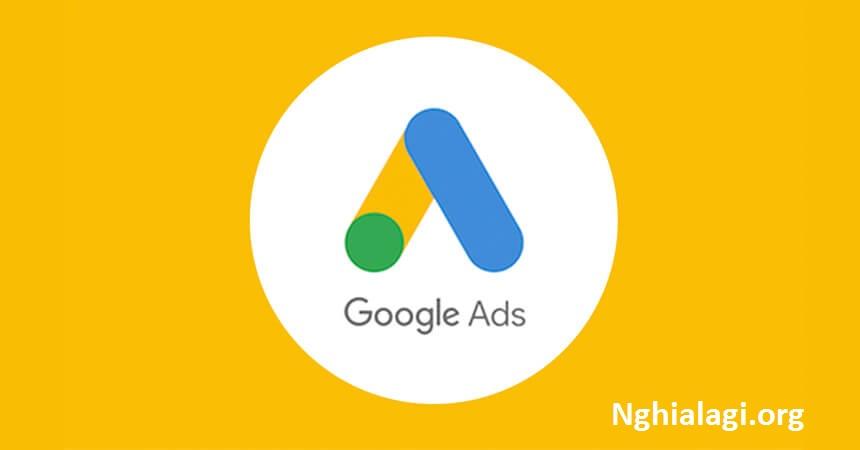 Google Adwords là gì? Những lợi ích google adwords - Nghialagi.org
