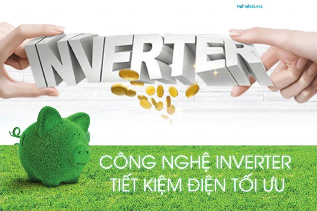 Inverter là gì? Tại sao nó lại giúp tiết kiệm điện năng? - Nghialagi.org