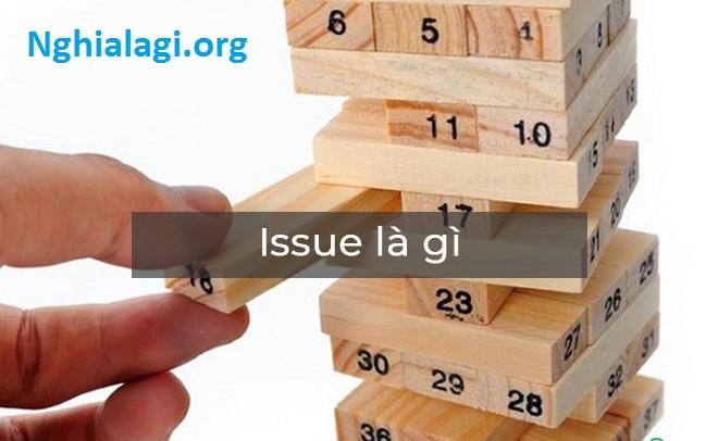 Phân biệt Problem, Trouble và Issue - Nghialagi.org
