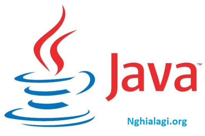 Lập trình java là gì? Tìm hiểu đặc điểm của Java - Nghialagi.org
