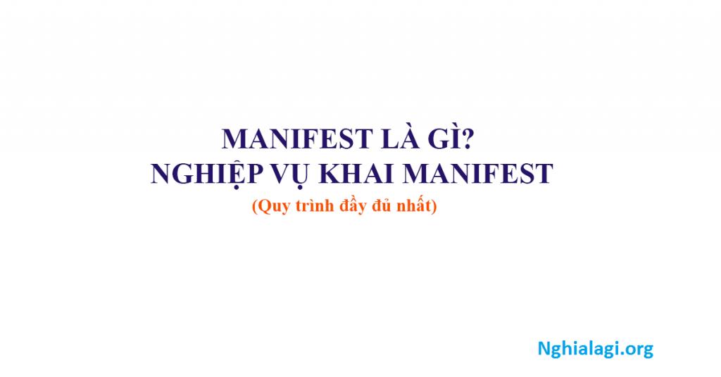 Manifest là gì - Những lưu ý khi khai manifest - Nghialagi.org