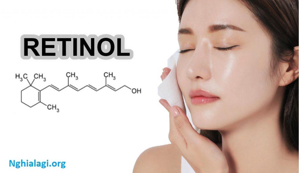 Những điều cần biết về Retinol có trong mỹ phẩm - Nghialagi.org