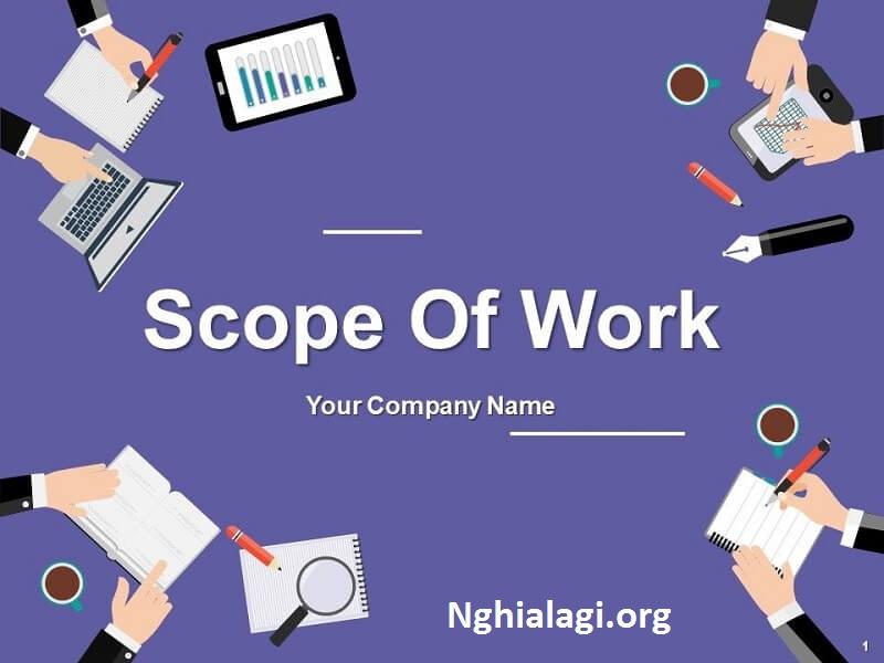 SOW là gì? Các bước để viết một phạm vi công việc cho dự án - Nghialagi.org