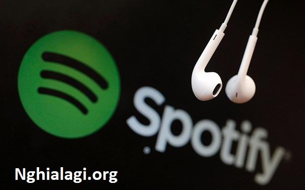 Spotify là ứng dụng nghe nhạc trực tuyến tốt nhất - Nghialagi.org