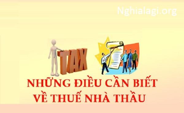 FCT là gì? Cách tính thuế nhà thầu mới nhất hiện nay - Nghialagi.org