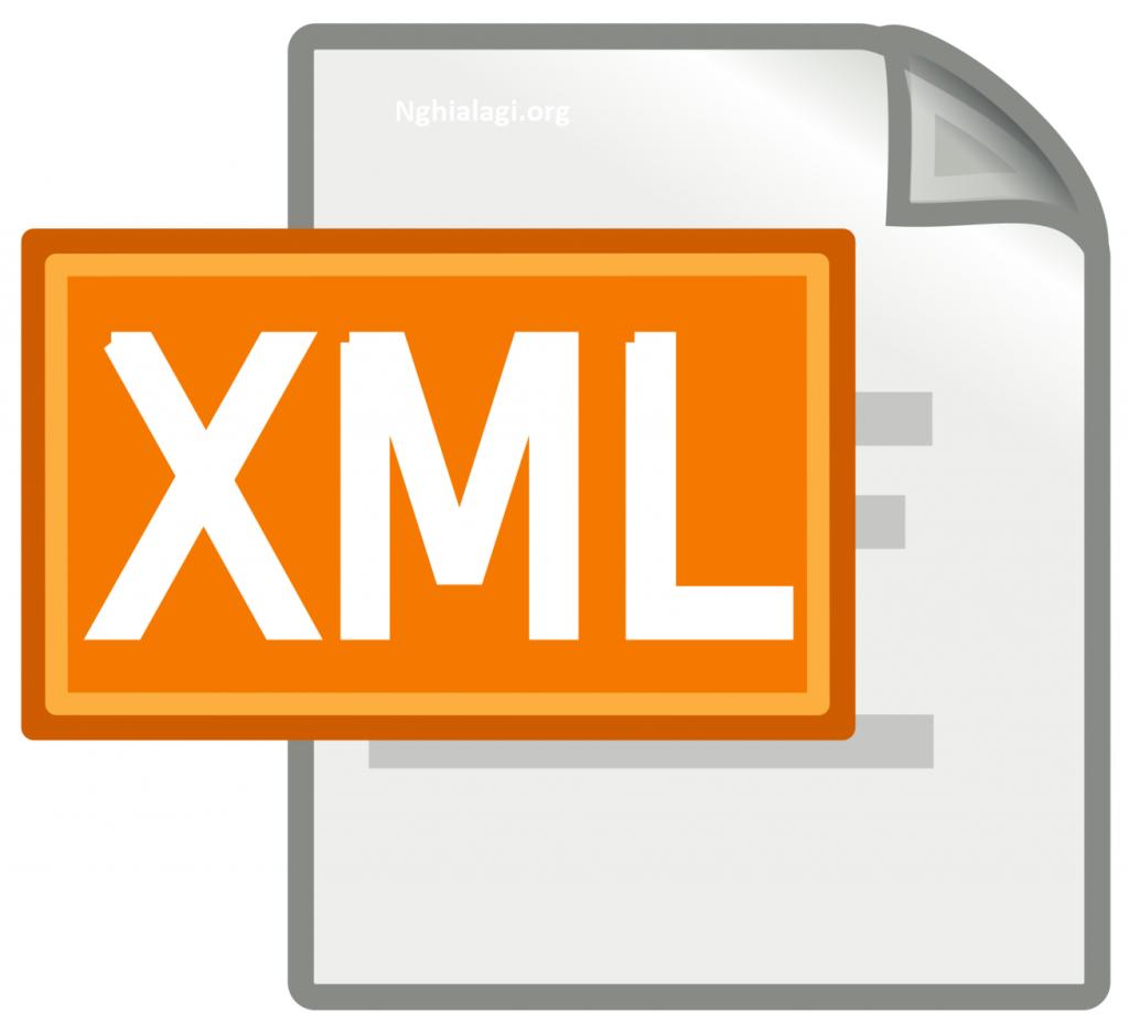 File XML là gì? Tìm hiểu về XML - Nghialagi.org