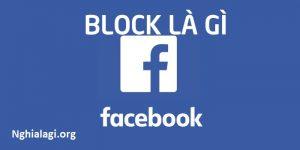 Block là gì? Những ý nghĩa của Block - Nghialagi.org