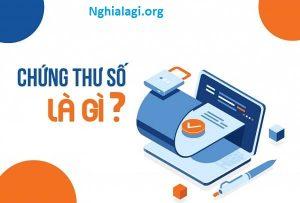 Sự khác nhau giữa chữ ký số và chứng thư số - Nghialagi.org