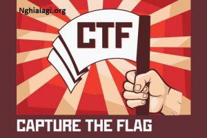 CTF là gì? Những ý nghĩa của CTF - Nghialagi.org
