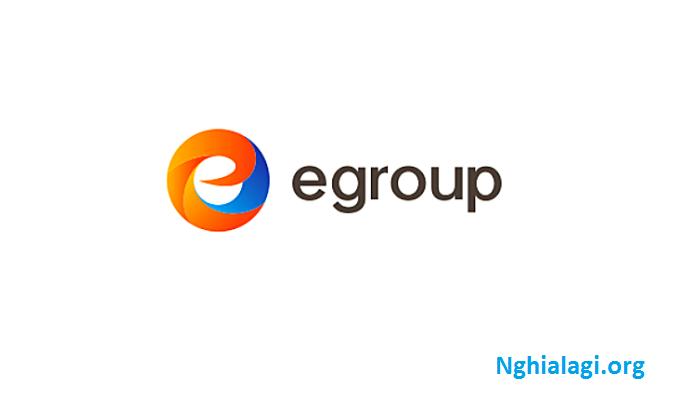 Egroup là gì? Những ý nghĩa của Egroup - Nghialagi.org