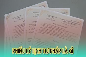 Lý lịch tư pháp là gì? Những ý nghĩa của Lý lịch tư pháp - Nghialagi.org