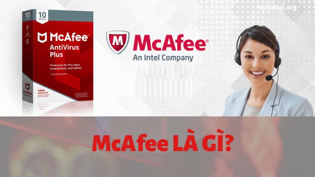 McAfee là gì? Những ý nghĩa của McAfee - Nghialagi.org