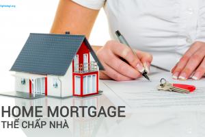 Mortgage là gì? Những ý nghĩa của Mortgage - Nghialagi.org