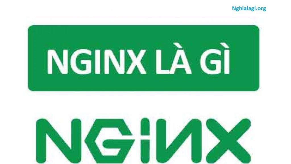 NGINX là gì? Nó hoạt động như thế nào? - Nghialagi.org