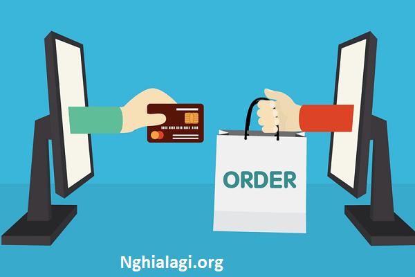 Order là gì? Khái niệm và hàng order là hàng gì? dành cho ai chưa biết - Nghialagi.org