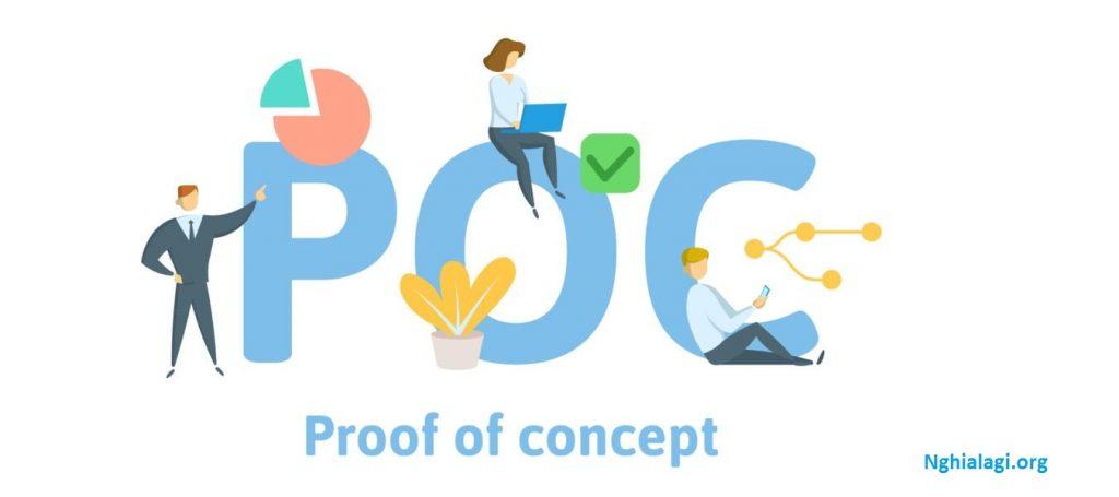 POC là gì? Sự khác biệt giữa Proof of Concept và Prototype - Nghialagi.org