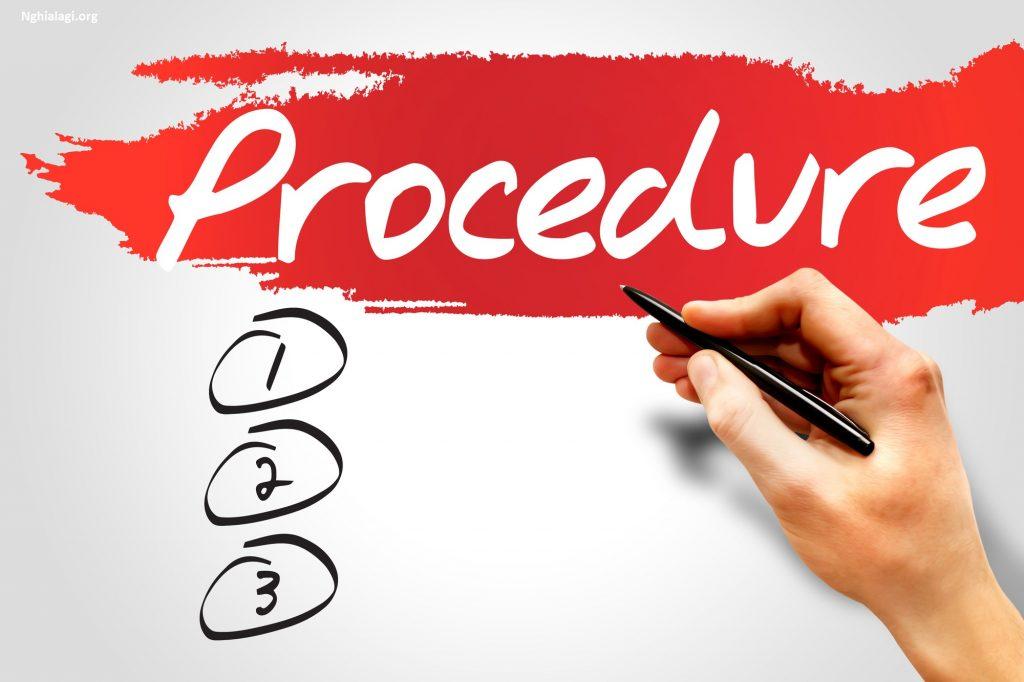 Procedure là gì? Những ý nghĩa của Procedure - Nghialagi.org