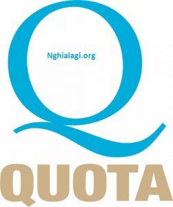 Quota là gì? Những ý nghĩa của Quota - Nghialagi.org